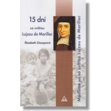 15 dní so svätou Lujzou de Marillac - Ělizabeth Charpyová