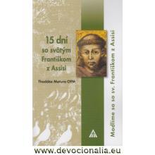 15 dní so svätým Františkom z Assisi - Thaddée Matura OFM