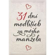 31 dní modlitieb za môjho manžela - t.v.