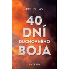 40 dní duchovného boja - Piotr Glas