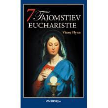 7 tajomstiev Eucharistie - Vinny Flynn