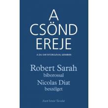 A csönd ereje - Robert Sarah - Nicolas Diat