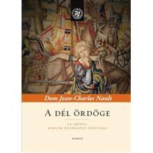 A dél ördöge - Dom Jean-Charles Nault