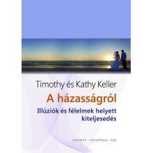 A házasságról - Timothy és Kathy Keller