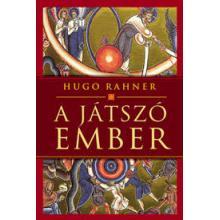 A játszó ember -  Hugo Rahner