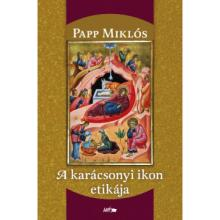 A karácsonyi ikon etikája - Papp Miklós