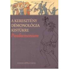 A keresztény démonológia kistükre - Pandaemonium