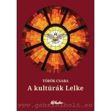 A kultúrák Lelke - Török Csaba