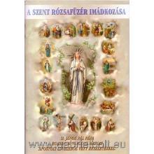 A szent rózsafüzér imádkozása