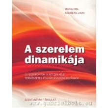 A szerelem dinamikája - Maria Eisl, Andreas Laun