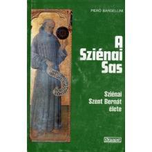 A Sziénai Sas - Piero Bargellini