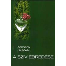 A szív ébredése - Anthony de Mello