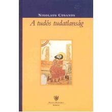 A tudós tudatlanság - Nikolaus Cusanus
