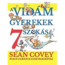 A vidám gyerekek 7 szokása - Sean Covey