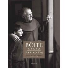 Ablak a Végtelenre - Böjte Csaba, Karikó Éva