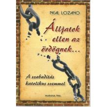 Álljatok ellen az ördögnek... - Neal Lozano