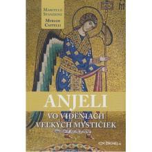 Anjeli vo videniach veľkých mystičiek - Marcello Stanzione, Myri
