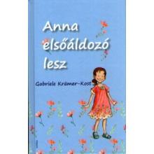 Anna elsőáldozó lesz - Gabriele Krämer-Kost