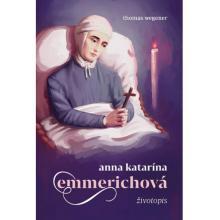 Anna Katarína Emmerichová - životopis - Thomas Wegener