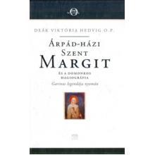 Árpád-házi Szent Margit és a domonkos hagiográfia