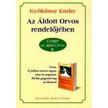 Az Áldott Orvos rendelőjében - Gyökössy Endre