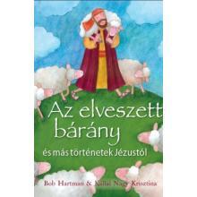 Az elveszett bárány és más történetek Jézustól - Bob Hartman