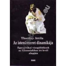 Az istenismeret dinamikája - Thorday Attila