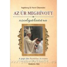 Az Úr meghívott szolgálatára - Ingeborg & Horst Obereder