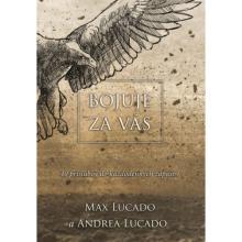Bojuje za vás - Max Lucado