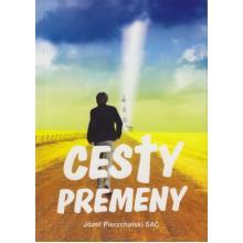 Cesty premeny - Józef Pierzchalski SAC