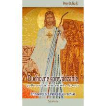 Duchovné sprevádzanie podľa tradície kresťanského Východu - Peter Dufka SJ