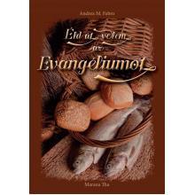 Éld át velem az evangéliumot - Andrea M. Fabro