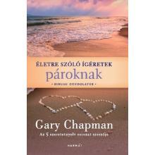 Életre szóló ígéretek pároknak - Gary Chapman