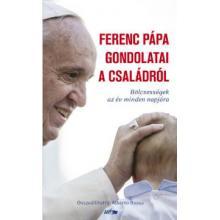 Ferenc pápa gondolatai a családról