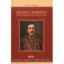 Fogadd a koronát - Kovács Gergely