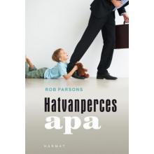 Hatvanperces apa - Rob Parsons