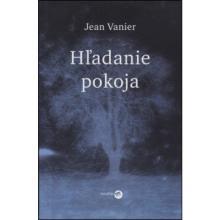 Hľadanie pokoja - Jean Vanier