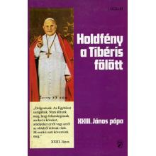 Holdfény a Tibéris fölött - XXIII. János pápa