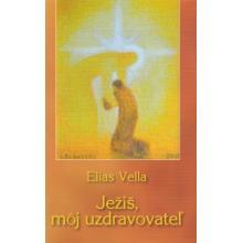 Ježiš, môj uzdravovateľ - Elias Vella
