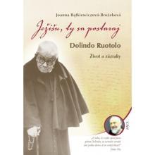 Ježišu, ty sa postaraj - Joanna Bątkiewiczová-Brożeková