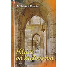 Kľúče od kráľovstva - Archibald Cronin