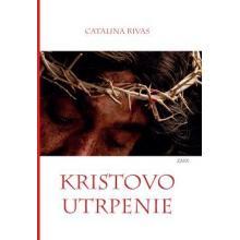 Kristovo utrpenie - Catalina Rivas
