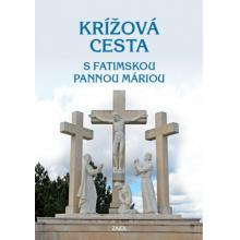 Krížová cesta s Fatimskou Pannou Máriou - Rastislav Palovič