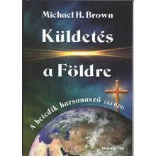 Küldetés a Földre - Michael H. Brown