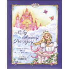 Malej milovanej Princeznej - Sheri Rose Shepherd