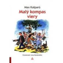 Malý kompas viery - Max Kašparů