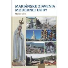Mariánske zjavenia modernej doby - Marek Šmíd