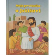 Moja prvá kniha o Ježišovi - M. Lunkenbein, A. Neuwald