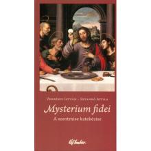 Mysterium fidei - Verbényi István - Sztankó Attila