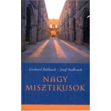 Nagy misztikusok - Gerhard Ruhbach-Joseph Sudbrack
